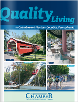 Quality Living in Columbia and Montour Counties